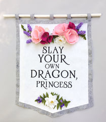 "Large ""Slay Your Own Dragon"" Wall Hanging"