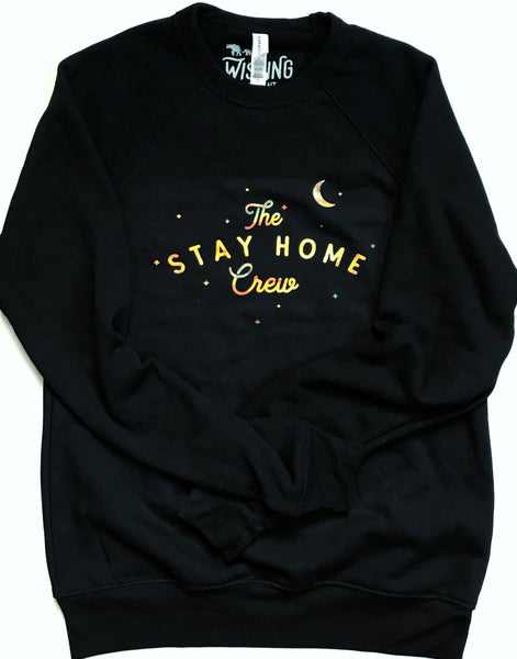 ADULT Stay Home Crew pullover