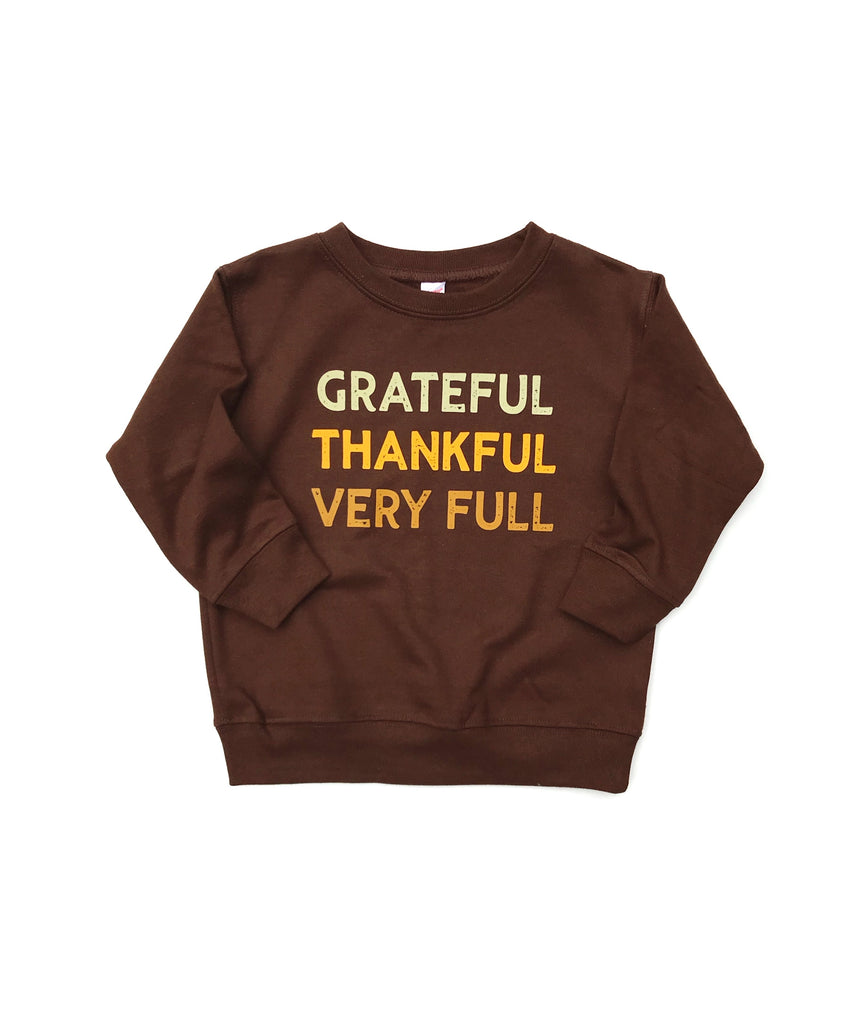 Chocolate Grateful Thankful Very Full Pullover