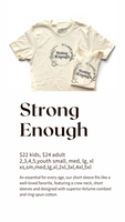 Strong Enough Tee, KIDS