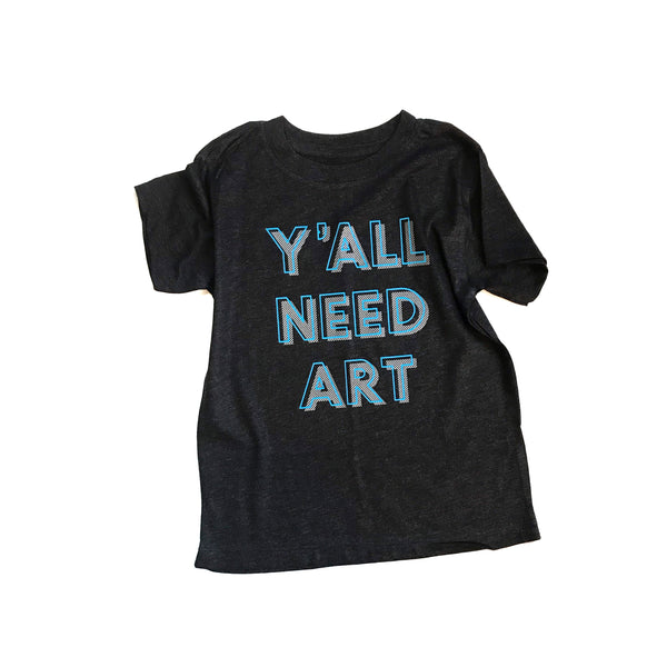 Y'all Need Art BLUE tee