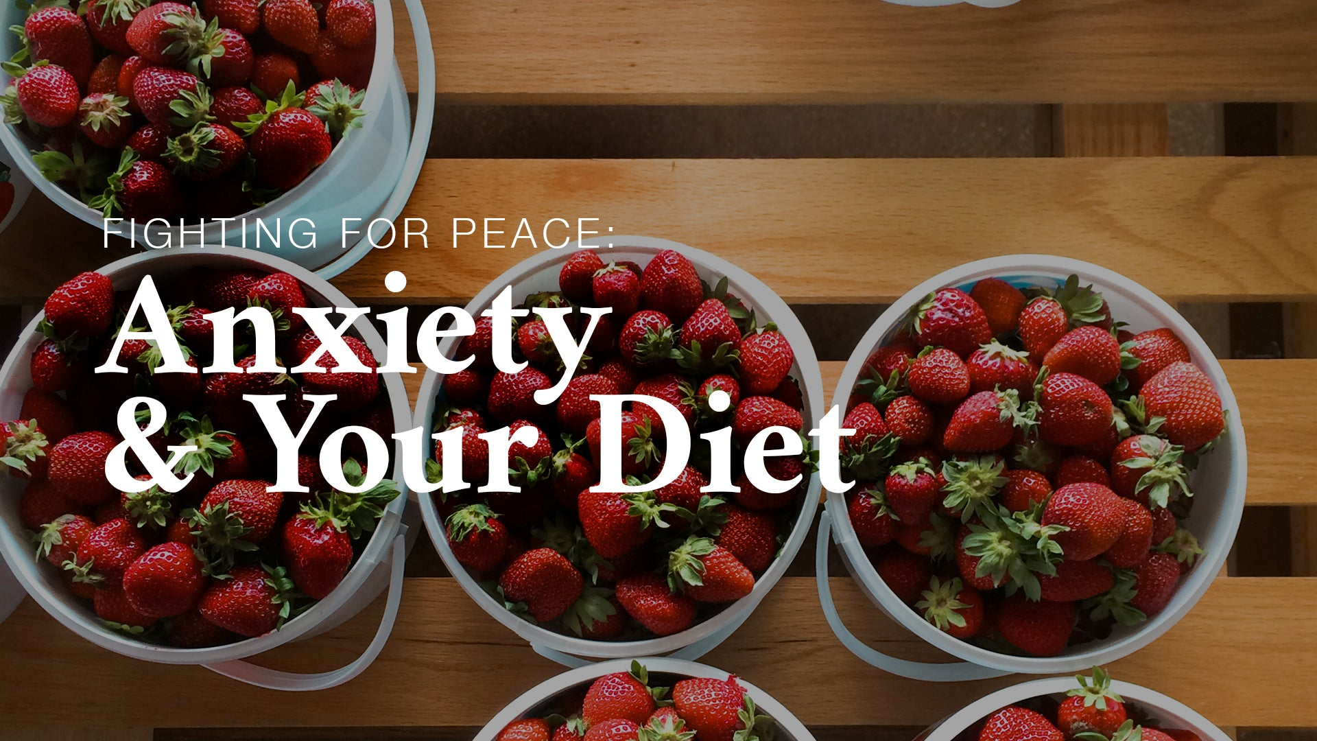 FFP: Anxiety and your Diet