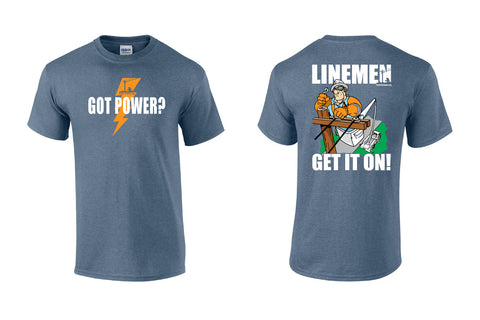 Got Power? T-Shirt