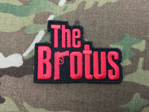 The Brotus (gun) Patch - Free Shipping