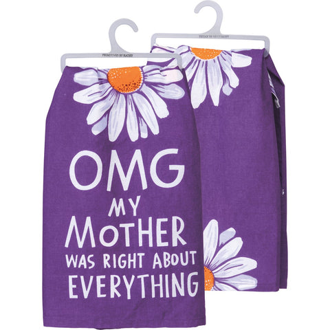 Dish Towel - OMG My Mother Was Right