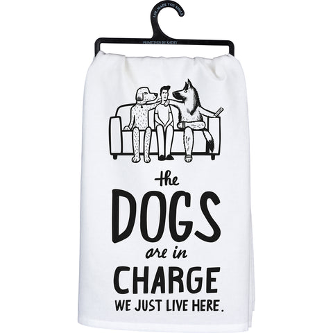Dish Towel - The Dogs Are In Charge