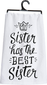 Dish Towel - My Sister Has The Best Sister