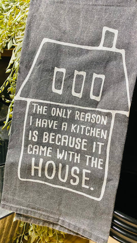 Kitchen Came With The House Dish Towel
