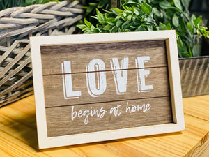 Love Begins At Home Framed Sign w/ Easel