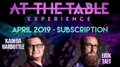 At The Table April 2019 Subscription video DOWNLOAD - Fabbrica Magia