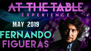 At The Table Live Lecture Fernando Figueras May 1st 2019 video DOWNLOAD - Fabbrica Magia