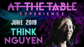 At The Table Live Lecture Think Nguyen June 5th 2019 video DOWNLOAD - Fabbrica Magia