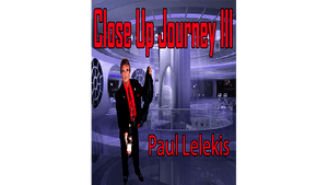 Close Up Journey III by Paul A. Lelekis eBook DOWNLOAD - Fabbrica Magia