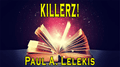 KILLERZ! by Paul A. Lelekis Mixed Media DOWNLOAD - Fabbrica Magia