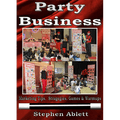 Party Business by Stephen Ablett video DOWNLOAD - Fabbrica Magia
