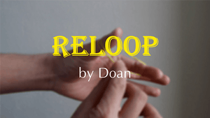 Reloop by Doan video DOWNLOAD - Fabbrica Magia