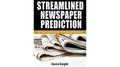 Streamlined Newspaper Prediction by Devin Knight eBook DOWNLOAD - Fabbrica Magia