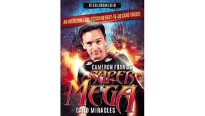 Super Mega Card Miracles by Cameron Francis video DOWNLOAD - Fabbrica Magia