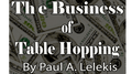 The Business of Table-Hopping by Paul A. Lelekis eBook DOWNLOAD - Fabbrica Magia