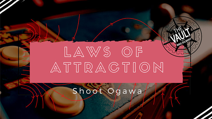 The Vault - Laws of Attraction by Shoot Ogawa video DOWNLOAD - Fabbrica Magia