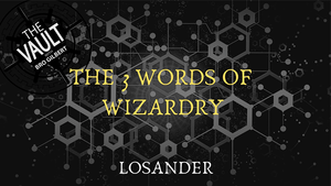The Vault - The 3 Words of Wizardry by Losander video DOWNLOAD - Fabbrica Magia