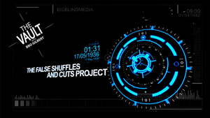 The Vault - The False Shuffles and Cuts Project by Liam Montier and Big Blind Media video DOWNLOAD - Fabbrica Magia