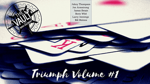 The Vault - Triumph Volume 1 video DOWNLOAD - Fabbrica Magia