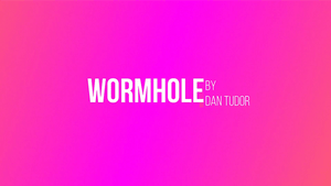 Wormhole by Dan Tudor video DOWNLOAD - Fabbrica Magia