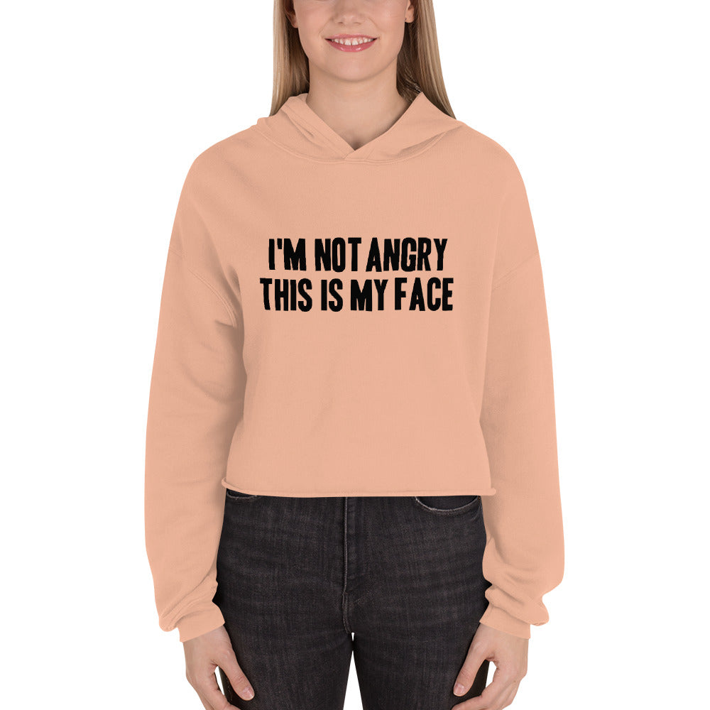 I'm Not Angry Crop Hoodie