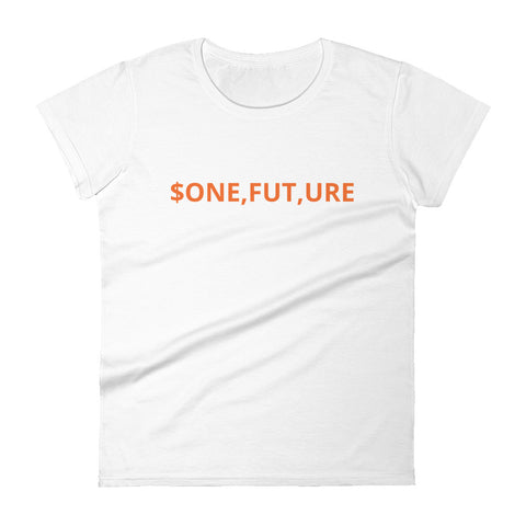 One Future Multi Millionaire Women's Fashion Fit T-Shirt