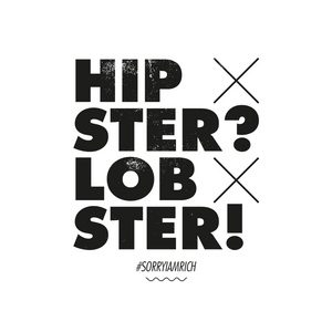 Hipster? Lobster - Boys - White - SorryIamRich