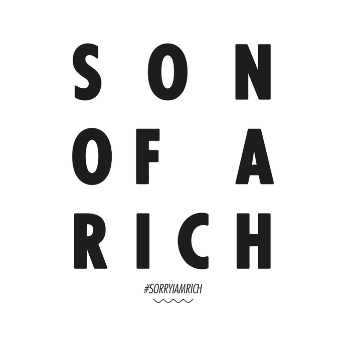 Son of a Rich - Boys - White - SorryIamRich