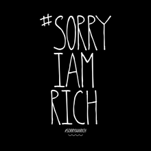 Laden Sie das Bild in den Galerie-Viewer, #SORRYIAMRICH - Boys - Black - SorryIamRich