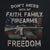 Don'T Mess With My Faith, Family, Firearms Or Freedom T-Shirt (Black)