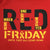 R.E.D. FRIDAY HOOD (RED) 1