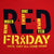 R.E.D. FRIDAY T-SHIRT (RED) 1