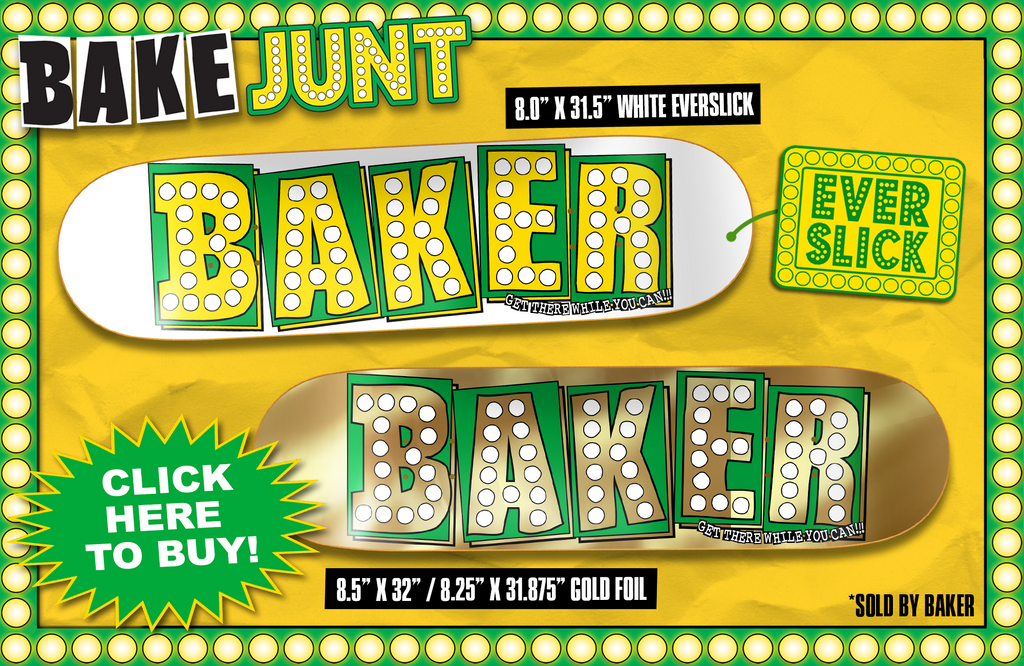 http://shop.bakerskateboards.com/collections/bake-junt