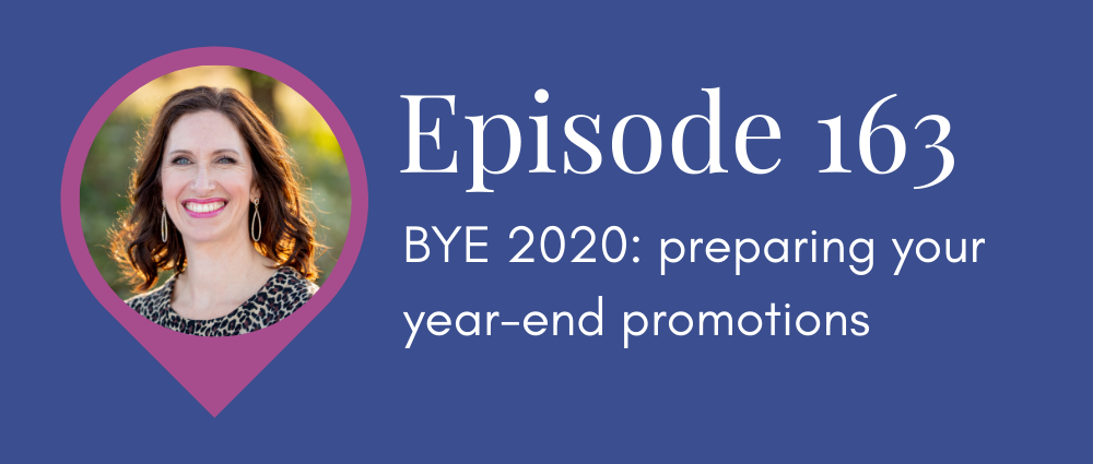 BYE 2020 preparing your year-end promotions (S5E163 Legal Road Map podcast)
