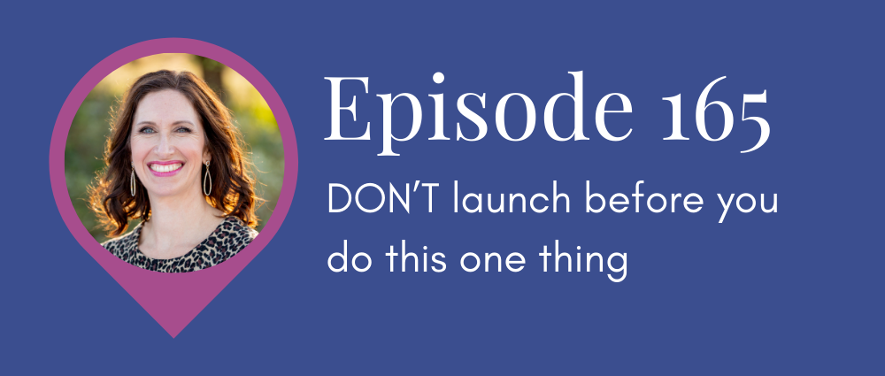 DON'T launch before you do this one thing (Legal Road Map podcast S5E165)