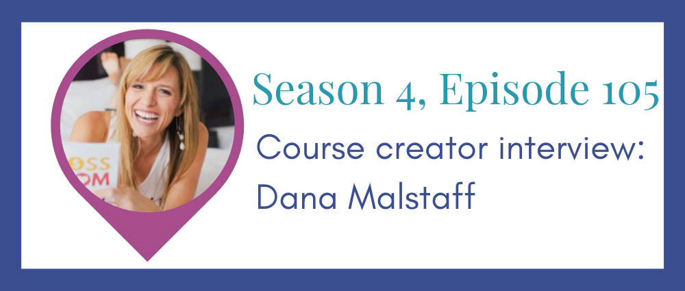 Course creator interview: Dana Malstaff (Legal Road Map® Podcast S4E105)