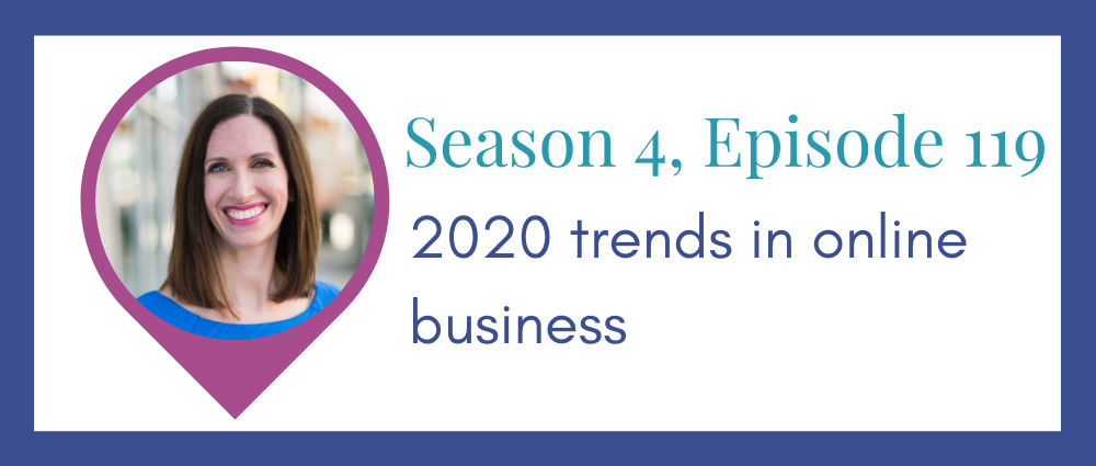 2020 trends for online businesses (Legal Road Map® Podcast S4E119)