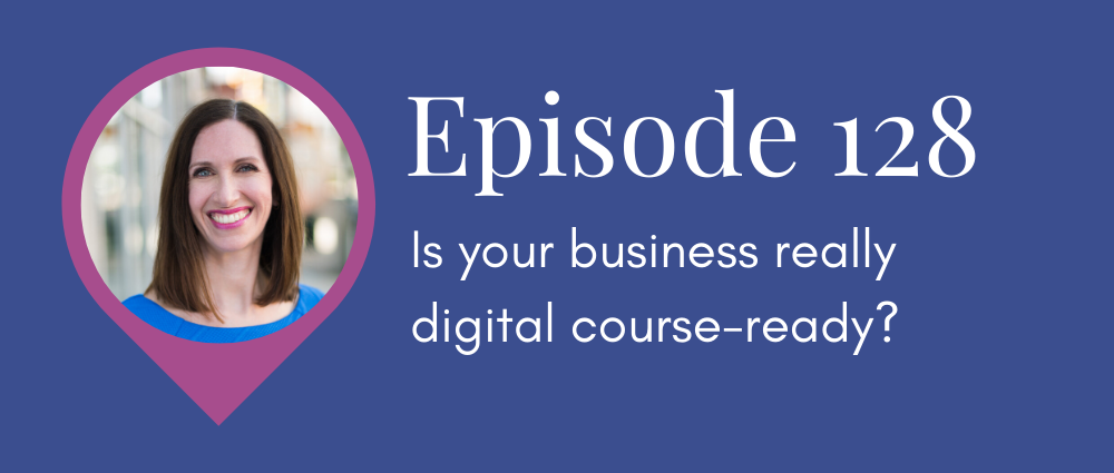 Is your business course-ready? (Legal Road Map® Podcast S5E128)