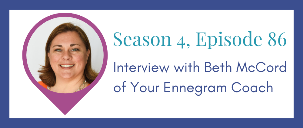 Beth McCord on enneagram and business (S4E86)