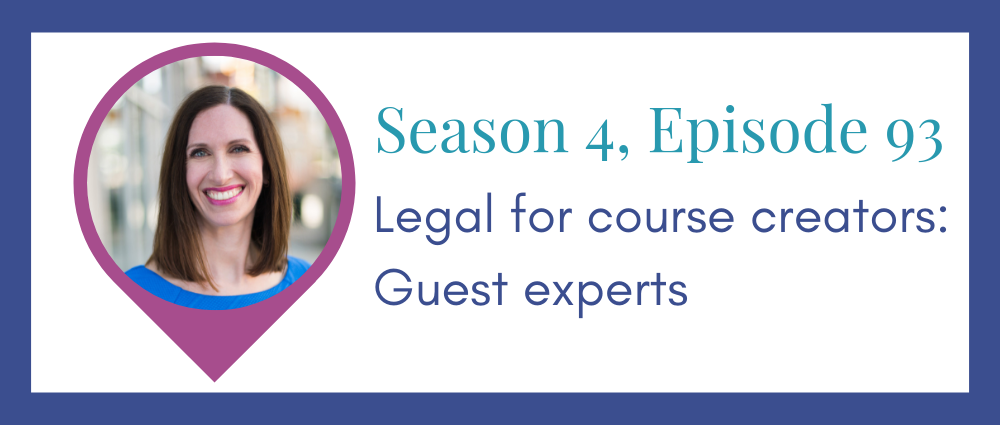 Legal for course creators – guest experts (S4E93)