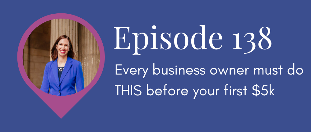 Every business owner must do THIS before your first $5k Legal Road Map Podcast (S5E138)