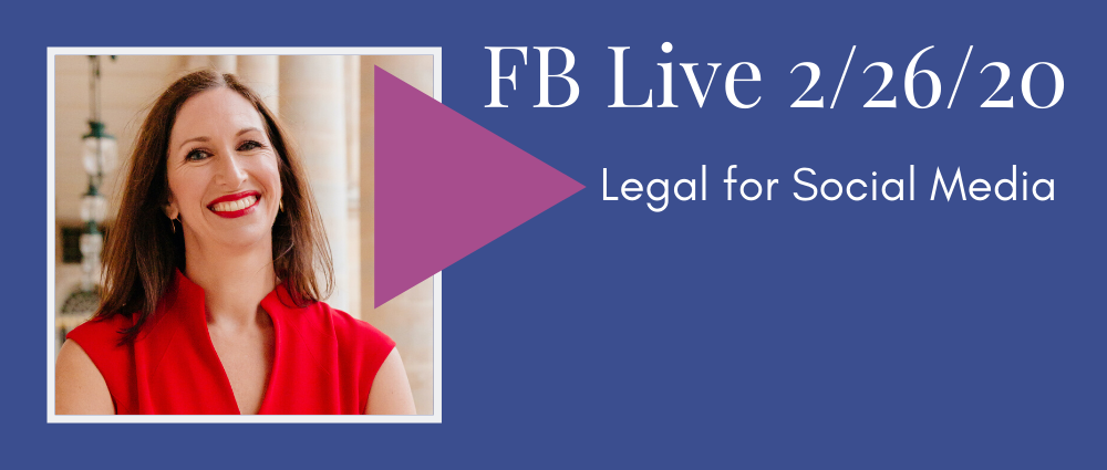VIDEO: Legal for Social Media (FB Live 117)