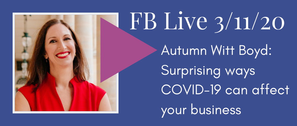VIDEO: Surprising ways COVID-19 could affect your business (FB Live 119)