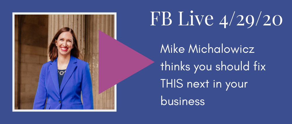 Video: Mike Michalowicz thinks you should fix THIS next in your business (FB Live 126)