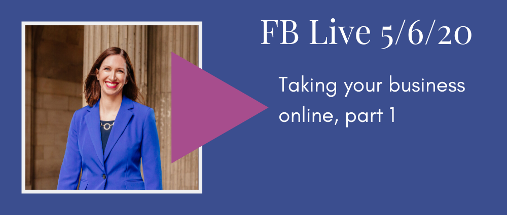 FB Live 128 Taking your business online, part 1, Autumn Witt Boyd Law Office.png