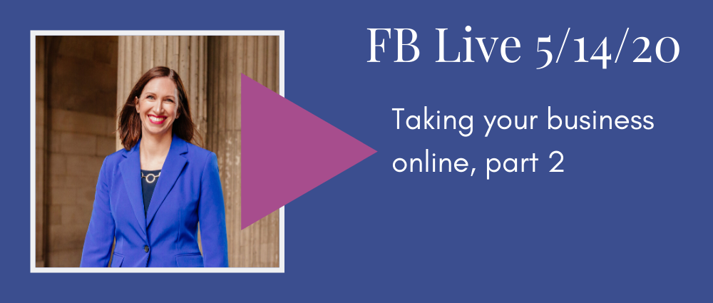 FB Live 131 Taking your business online, pt. 2 - Autumn Witt Boyd Law Office.png
